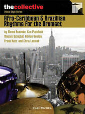 Afro-Caribbean & Brazilian Rhythms for the Drums Book and Audio 006620166