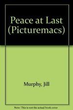 Good, Peace at Last (Picturemacs), Murphy, Jill, Book