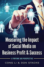 Measuring the Impact of Social Media on Business Profit & Success: A Fortune 500