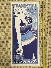 Strangefolk Concert Poster From Club Metronome, Burlington, VT, One of 250