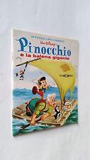 Pinocchio e la balena gigante - Ed. Il melograno - piccolo libro d'argento n 4