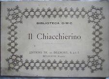 """CUCITO MERLETTI, BIBLIOTECA D.M.C. """"IL CHIACCHIERINO""""  EDITIONS TH. DE DILLMONT"""
