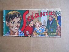SCIUSCIA - Striscia Originale n°31 1949 edizione Torelli  [C79]