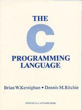 The C Programming Language  (ExLib) by Dennis M. Ritchie; Brian W. Kernighan
