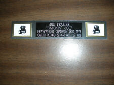 JOE FRAZIER (BOXING) NAMEPLATE FOR SIGNED GLOVES/TRUNKS/PHOTO DISPLAY