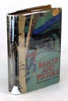 First Edition 1929 Banjo And Pistols A Tale Of The Blue Ridge Hardcover W/Dj