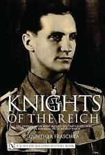 KNIGHTS OF THE REICH: THE TWENTY-SEVEN MOST HIGHLY DECORATED SOLDIERS OF THE WEH