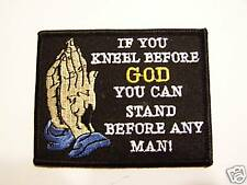 #0439 CHRISTIAN MOTORCYCLE VEST PATCH IF YOU KNEEL BEFORE GOD YOU CAN STAND