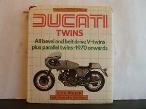 DUCATI TWINS - MICK WALKER Hardback 1985 1st Osprey
