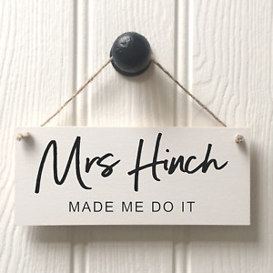 MRS HINCH MADE ME DO IT SIGN - FUN HOUSE CLEANING SIGN - #hincharmy
