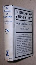 John Cowper Powys. In Defence of Sensuality. 1930 HB in DJ. VG 1st Edn. RARE