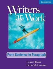Writers at Work: from Sentence to Paragraph Student's Book by Laurie Blass (2010