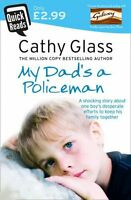 My Dad's a Policeman (Quick Reads) New Paperback Book Cathy Glass