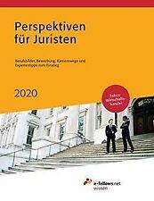Perspektiven für Juristen 2020: Berufsbilder, Bewer... | Buch | Zustand sehr gut