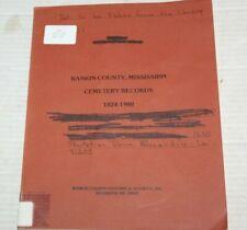 Rankin County Mississippi Cemetery Records 1824-1980 Book Brandon Mississippi