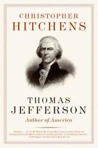Thomas Jefferson : Author of America Paperback Christopher Hitchens