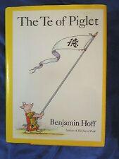 The Te of Piglet by Benjamin Hoff  HARDCOVER w/Jacket 1st/7th