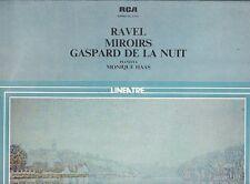 LP 2089 RAVEL MIRORIRS  GASPARD DE LA NUIT MONIQUE HAAS