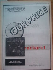 MICK JAGGER Primitive Cool (OP) 1987 UK Poster size Press ADVERT 16x12 inches