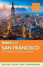 Fodor's San Francisco: With the Best of Napa & Sonoma (Paperback or Softback)