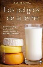 Los peligros de la leche (Coleccion Salud y Vida Natural) (Spanish Edi-ExLibrary
