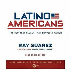 Audio Latino Americans 500-Year Legacy Suarez Hispanic History Immigration USA