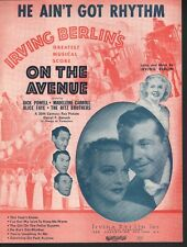 He Ain't Got Rhythm 1937 On The Avenue Alice Faye Dick Powell Sheet Music