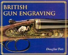 British Gun Engraving by Douglas Tate