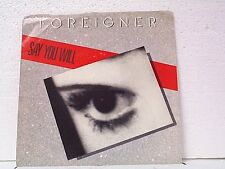 """FOREIGNER """"SAY YOU WILL / A NIGHT TO REMEMBER"""" 45w/PS"""