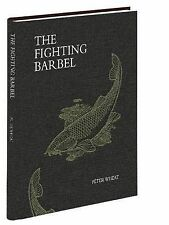 The Fighting Barbel by Peter Wheat - Medlar Press NEW FISHING BOOKS