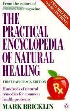 The Practical Encyclopedia of Natural Healing Bricklin, Mark Paperback