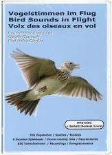 Vogelstimmen im Flug * Bird Sounds in Flight * Voix des oiseaux en vol (CD-MP3)