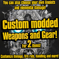 PS4/XBOX/PC Borderlands 3 Custom 2 Modded Items(2 items/weapons,15 anoints max)