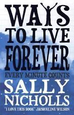 Ways to Live Forever von Nicholls, Sally