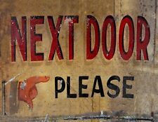 "TIN SIGN ""Next Door Please "" Retail Art Deco Garage Wall Decor"