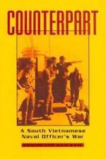 NEW - Counterpart: A South Vietnamese Naval Officer's War