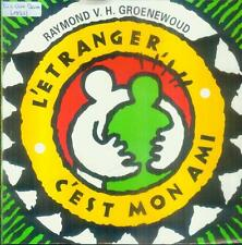 "7"" Raymond Van Het Groenewoud/L´Etranger C´est Mon Ami (NL)"