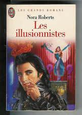 Nora Roberts : Les illusionnistes