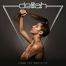 From the Roots Up von Delilah | CD | Zustand gut