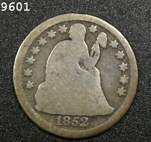 1852 Liberty Seated Dime *Free S/H After 1st Item*