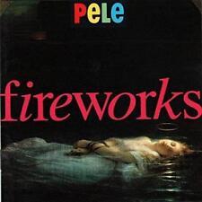 Pele - Fireworks (NEW CD)