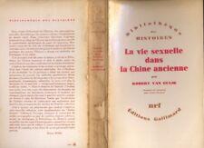 Robert Van Gulik, La Vie Sexuelle dans la Chine ancienne, Gallimard 1971 R