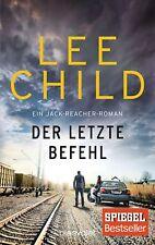 Lee Child - Der letzte Befehl: Ein Jack-Reacher-Roman