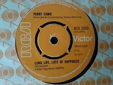 "VINYL 7"" SINGLE - LONG LIFE LOTS OF HAPPINESS - PERRY COMO - RCA2043"