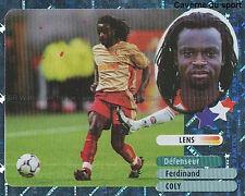 FERDINAND COLY # SENEGAL STAR RC.LENS PARMA.FC STICKER  PANINI FOOT 2003 ~
