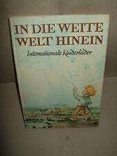 In die weite Welt hinein - Internationale Kinderlieder, 1978, DDR, Schulbuch