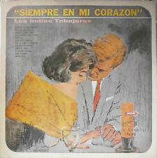 LOS INDIOS TABAJARAS LP VINYL RECORD SIEMPRE EN MI CORAZON NEAR MINT ARGENTINA