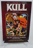 Chronicles of Kull Volume 2 Hell Beneath Atlantis Dark Horse Comics TPB New