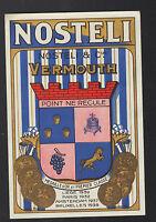 """ETIQUETTE CHROMO ANCIENNE de VERMOUTH """"NOSTELI"""""""