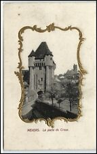 CPA carte postale francia france ~ 1910/20 Nevers la porte tú Crous relieve-ak